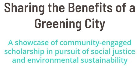"""The CREATE Initiative Presents: """"Sharing the Benefits of a Greening City"""" tickets"""