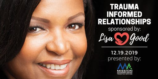 Trauma Informed Relationships w/ Lisa Good