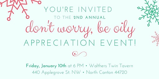 Don't Worry Be Oily Appreciation Event 2019