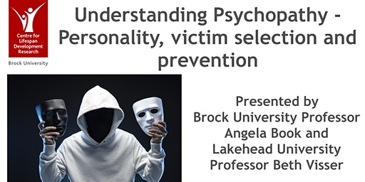 Understanding Psychopathy - Personality, victim selection and prevention