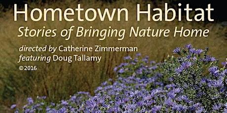 Member - Hometown Habitat - Stories of Bringing Nature Home tickets