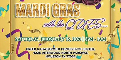 "Mardi Gras with the Ques 2020: From New Orleans to Houston, ""Its Going Down, Part 2!!"""