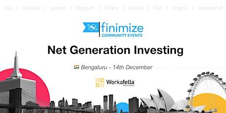 #FinimizeCommunity Presents: Net Generation Investing tickets