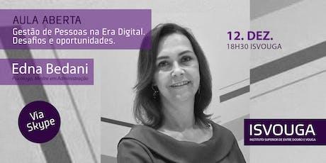 Aula Aberta: A Gestão de Pessoas na Era Digital – Desafios e Oportunidades bilhetes