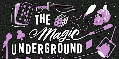The Magic Underground SD tickets
