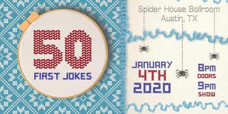 50 First Jokes ATX 2020 tickets