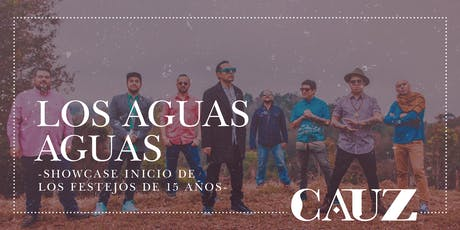 Los aguas aguas tickets