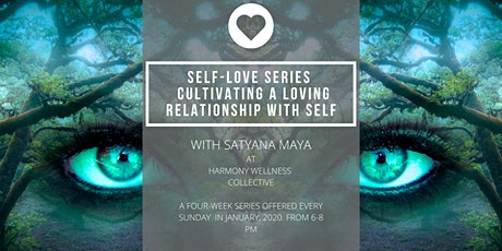 Self-Love Series - Cultivating a Loving Relationship with Self tickets