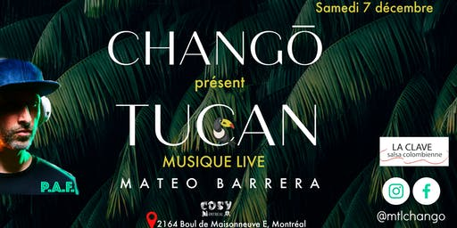 Chango l Live Show Tucan