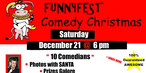 CHRISTMAS COMEDY Party SHOW - Saturday, December 21 @ 6 pm