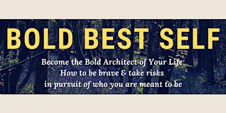 Bold Best Self Workshop tickets