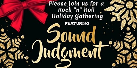 Sound Judgment Live Rock'n'Roll Holiday Show tickets