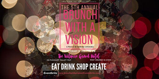 The 5th Annual Brunch With A Vision