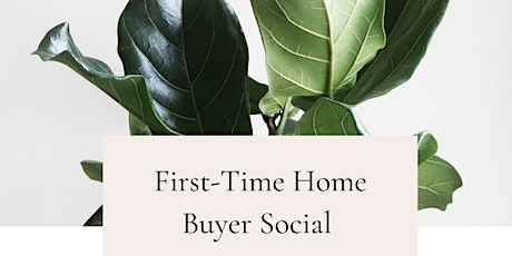 First-time Home Buyer Social tickets