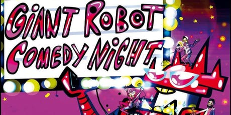 Giant Robot Comedy (Jan 2020) tickets
