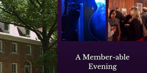A Member-able Evening