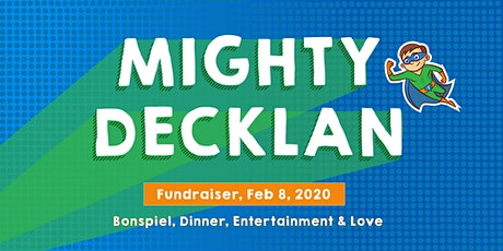 Mighty Decklan - A Fundraiser tickets