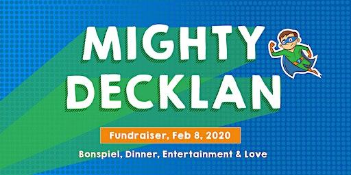 Mighty Decklan - A Fundraiser