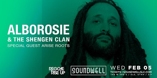 Alborosie & The Shengen Clan with special guest Arise Roots