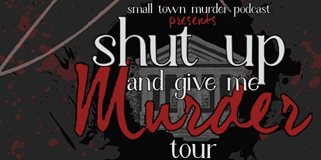 Small Town Murder tickets