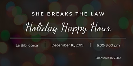 She Breaks the Law - New York Holiday Happy Hour tickets