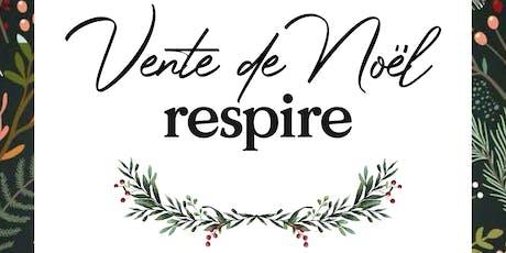 Vente de Noël à la Maison Respire ❄️ tickets