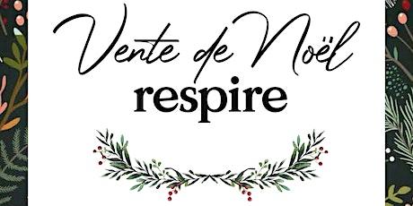 Vente de Noël à la Maison Respire ❄️ billets
