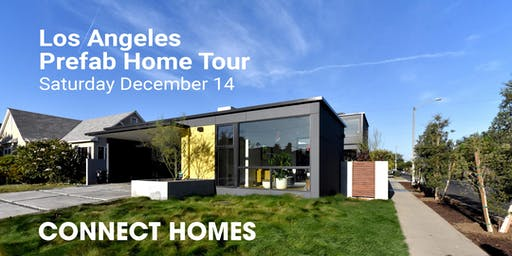 Connect Homes Los Angeles Prefab Home Tour 2019