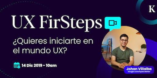 UX FirSteps con Johan Villalba   by Konsultx