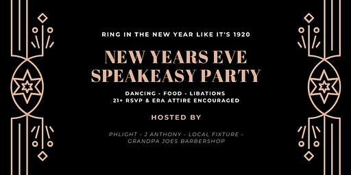 NYE PARTY by Phlight, J Anthony, Local Fixture & Grandpa Joes Barbershop