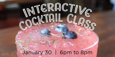 Interactive Cocktail Class