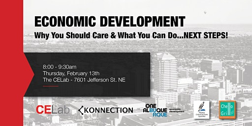 Economic Development: Why You Should Care and What You Can Do - NEXT STEPS!