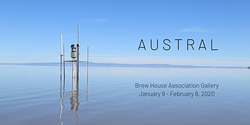 Austral Exhibition Opening Reception