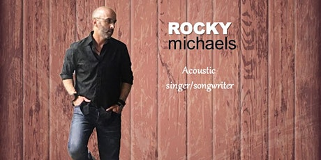 "Rocky Michaels - Songs from his debut album, ""The Great American Dream"" tickets"