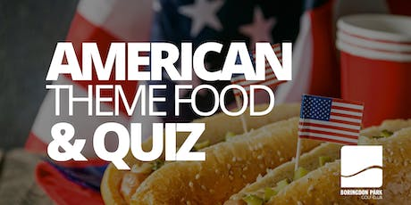 American Theme Food and Quiz Night tickets