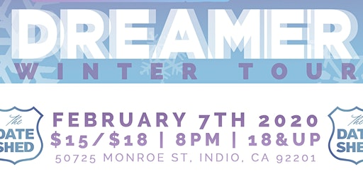 2020 Dreamer - Winter Tour with Special Guests Nattali Rize and Jason J
