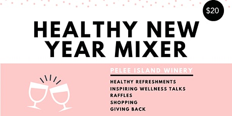Healthy New Year Mixer tickets