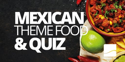 Mexican Theme Food and Quiz Night