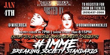 #IMME BREAKING SOCIETY STANDARDS TALENT SEARCH tickets