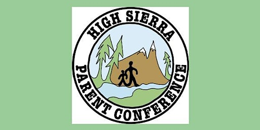 4th Annual High Sierra Parent Conference