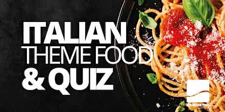 Italian Theme Food and Quiz Night tickets