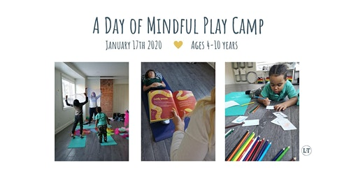 TDSB PA DAY January 17th, 2020: A Day of Mindful Play Camp