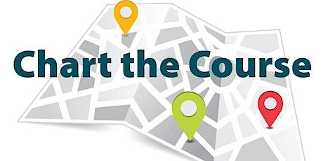 Chart the Course (Middle/High School Families)/ Marque la trayectoria (para familias de secundaria y preparatoria) tickets