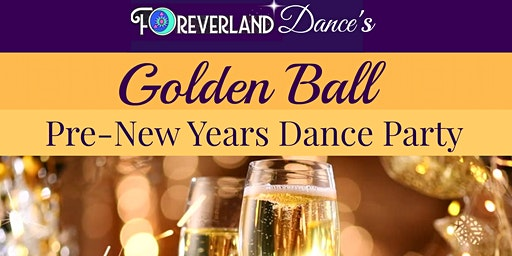 Golden Ball Pre-New Years Dance Party