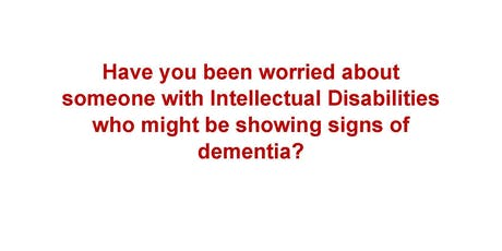 Dementia Capable Care for Adults with IDD tickets