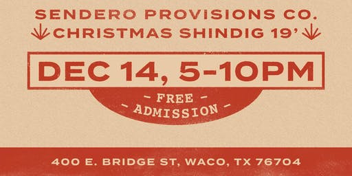 Sendero and Friends: A Christmas Shindig