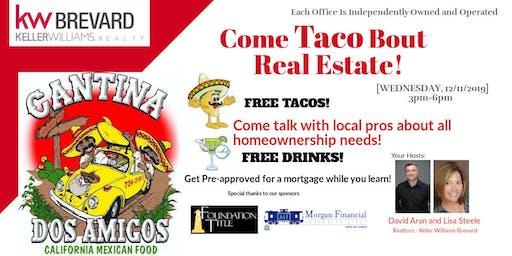 Come TACO Bout Real Estate!