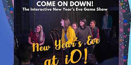 Come On Down: The New Year's Eve Interactive Show tickets