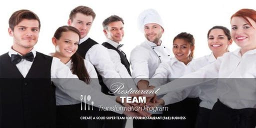 Learn How To Create A Solid Super Team For Your Restaurant Business