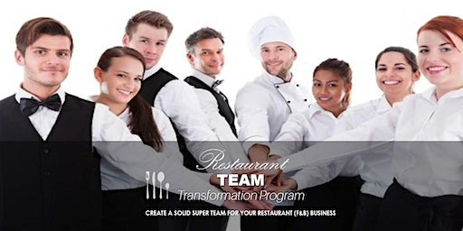 [PAID] Learn How To Create A Solid Super Team For Your Restaurant Business